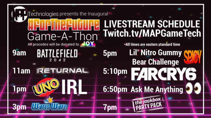 MAP Technologies Presents the Inaugural #ForTheFuture Game-A-Thon!